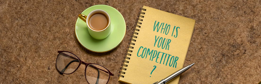 HOW TO ACHIEVE B2B LEAD GENERATION SUCCESS:  KNOW YOUR COMPETITION